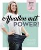 Ilse de Graaf ,Afvallen met POWER!