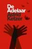 Astrid  Ketzer ,De adelaar