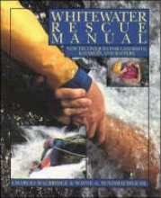 Walbridge, Charles Whitewater Rescue Manual