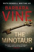 Vine, Barbara The Minotaur