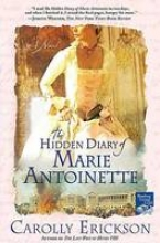 Erickson, Carolly The Hidden Diary of Marie Antoinette
