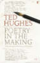 Ted Hughes Poetry in the Making