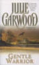 Garwood, Julie Gentle Warrior
