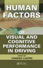 Candida Castro Human Factors of Visual and Cognitive Performance in Driving