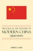 Gao, James Z.,Historical Dictionary of Modern China (1800-1949)