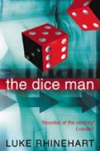 Luke Rhinehart The Dice Man