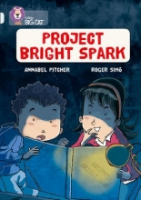 Annabel Pitcher,   Roger Simo Project Bright Spark