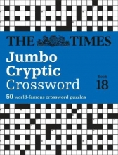 The Times Mind Games The Times Jumbo Cryptic Crossword Book 18