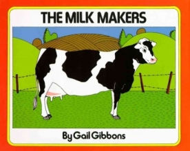 Gibbons, Gail The Milk Makers