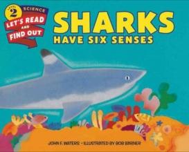 Waters, John F. Sharks Have Six Senses