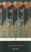 Shaw, Bernard,   Laurence, Dan H. Pygmalion