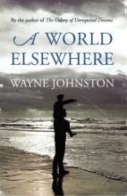 Johnston, Wayne World Elsewhere