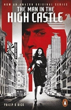 Dick, Philip K Man in the High Castle