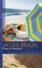 Braun, Jackie Greek for Beginners