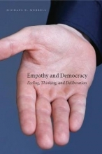 Michael E. Morrell Empathy and Democracy