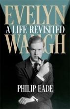 Eade, Philip Evelyn Waugh