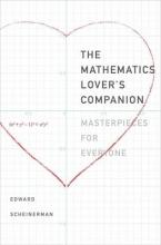 Scheinerman, Edward R. The Mathematics Lover`s Companion