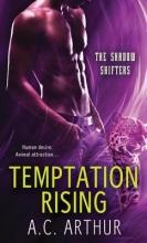 Arthur, A. C. Temptation Rising