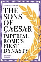 Philip Matyszak , The Sons of Caesar