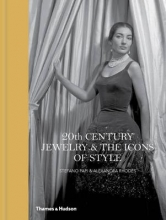 Papi, Stefano,   Rhodes, Alexandra 20th Century Jewelry & the Icons of Style