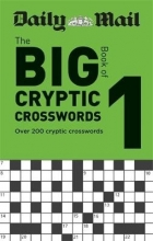Daily Mail Daily Mail Big Book of Cryptic Crosswords Volume 1