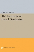 Lawler, James The Language of French Symbolism