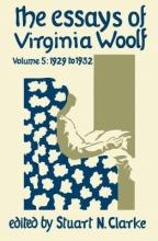 Virginia Woolf , The Essays of Virginia Woolf, Volume 5