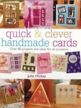 Julie Hickey Quick & Clever Handmade Cards