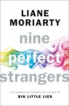 Moriarty, Liane Nine Perfect Strangers