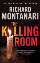 Montanari, Richard The Killing Room