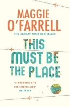 OFarrell, Maggie This Must be the Place