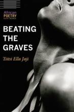 Jaji, Tsitsi Ella Beating the Graves