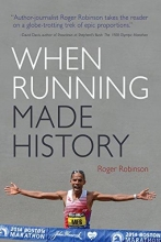 Robinson, Roger When Running Made History