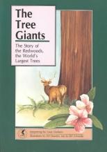 Bill Schneider,   D.D. Dowden The Tree Giants
