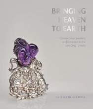 Herridge, Elizabeth,   Wood, Frances Bringing Heaven to Earth
