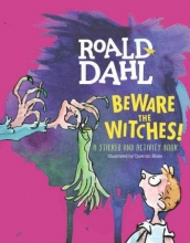 Dahl, Roald Beware the Witches!