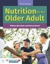 Melissa Bernstein,   Nancy Munoz Nutrition For The Older Adult