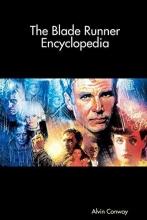 Conway, Alvin The Blade Runner Encyclopedia