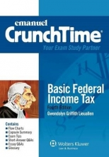 Lieuallen, Gwendolyn Griffith Emanuel Crunchtime for Basic Federal Income Taxation