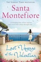 Montefiore, Santa Last Voyage of the Valentina