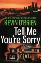 OBrien, Kevin Tell Me You`re Sorry