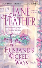 Feather, Jane A Husband`s Wicked Ways