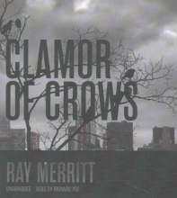 Merritt, Ray Clamour of Crows