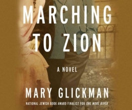 Glickman, Mary Marching to Zion