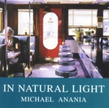 Anania, Michael In Natural Light