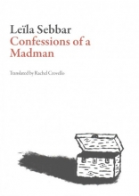 Sebbar, Leeila Confessions of a Madman