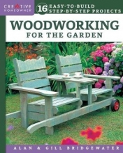 Alan Bridgewater,   Gill Bridgewater Woodworking for the Garden