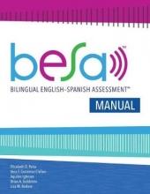 Elizabeth D. Pena,   Vera F. Gutierrez-Clellen,   Aquiles Iglesias,   Brian A. Goldstein Bilingual English-Spanish Assessment (TM) (BESA (TM)): Manual