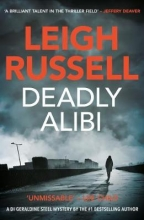 Leigh Russell Deadly Alibi