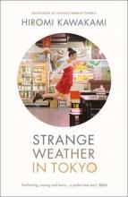 Hiromi,Kawakami Strange Weather in Tokyo